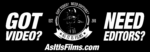 Got Video? Need Editors? AsItIsFilms.com